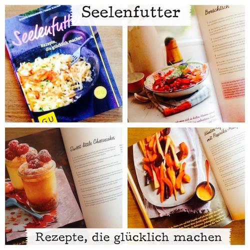 Kochbuch Seelenfutter Rezepte, die glücklich machen