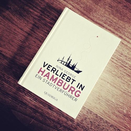 Verliebt in Hamburg - ein Stadtverführer von Nina George